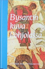Bysantin kuva Pohjolassa,